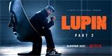 Zloděj gentleman Lupin zabodoval a dostane na Netflixu druhou sérii. Nový trailer je tady